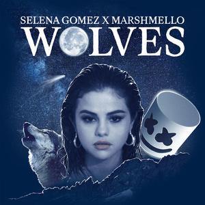 SELENA GOMEZ X MARSHMELLO – WOLVES